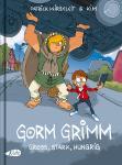 Gorm Grimm – Gross, Stark, Hungrig – Patrick Wirbeleit & Kim Schmidt – 6+ Jahre
