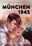 München 1945 Band 6 - Nachkriegszeit – von Sabrina Schmatz