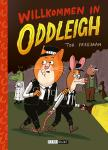 Willkommen in Oddleigh – HC – Tor Freeman – ab ca 6 Jahre