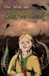 Monsterjägerin Conny Van Ehlsing, Band 5: Die Welt der Conny van Ehlsing