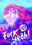 Fuck Yeah! 2022 - Der neue Webcomic-Wochen-Kalender mit 59 Künstler:Innen! – ACHTUNG VORBESTELLUNG