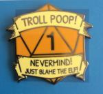 "Gert & Grendil Dwarven Pin II – ""Troll Poop"""