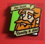 """Gert & Grendil Dwarven Pin I – """"For Gold, Family & Ale"""""""