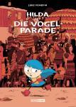 Hilda und die Vogelparade SC – Luke Pearson – ab ca 6 Jahre