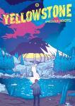 Yellowstone - von Philipp Spreckels und Dave Scheffel-Runte – VORBESTELLUNG für September 2020