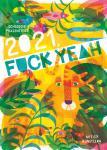 JETZT VORRÄTIG: Fuck Yeah! 2021 - Webcomic-Wochen-Kalender mit 67 Künstler*Innen