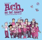 Ach, so ist das?! - Martina Schradi - ICOM-Preis 2015 bemerkenswerte Publikation, 2. Auflage