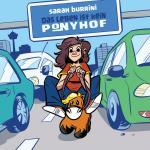 Das Leben ist kein Ponyhof Band 1 HC - Neuaufl. 2014 – MAX-UND-MORITZ-PREIS 2018 Bester deutschsprachiger Comicstrip!