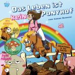 Das Leben ist kein Ponyhof Band 2 HC - Neuaufl. 2015 – MAX-UND-MORITZ-PREIS 2018 Bester deutschsprachiger Comicstrip!