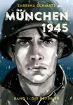 München 1945 Band 1 - Die Befreier - ICOM-Preis Herausragendes Artwork 2016