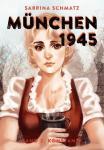 München 1945 Band 2 - Konstanze – ICOM-Preis Herausragendes Artwork 2016