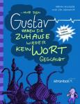 … nur dem Gustav haben sie zuhause wieder kein Wort geglaubt - ab 6 Jahre