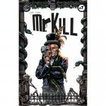 Mr. Kill #7 – T: Henning Mehrtens, Z: Hans Berger, Ralf Singh, Chris Kohler