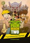 Palm Beach Two #3 Katzenkatastrophe!