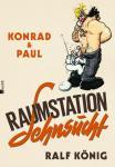 Konrad und Paul Raumstation Sehnsucht – HC