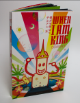 When I am King – Softcover