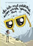 Als ich mal plötzlich in der Wüste gewesen bin, Teil 01 – Maximilian Hillerzeder – VÖ 31.05. zum ICS Erlangen