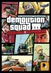 Demolitionsquad Comicstrip Sammelheft #03