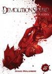 Demolitionsquad Origins - Comicstrip Sammlung #01 - im neuen Format - signiert von David Malambré