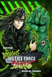 Infamous Justice Force Strikers #1 - Taschenbuch