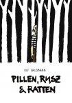 Pillen, Rusz und Ratten - von Ulf Salzmann