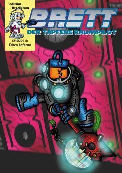 BRETT Episode 8: »Disco Inferno« - A6 Heft