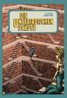 Die Unterirdischen Städte - Jai Undurti, Fabian Stoltz
