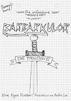 Barbarkulor Sammelband SC – Andre Lux