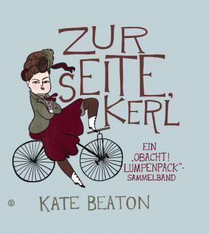 Zur Seite, Kerl! - Kate Beaton