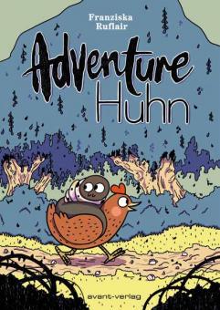 Adventure Huhn – Franziska Ruflair