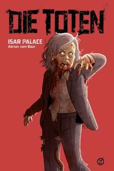 Die Toten – Isar Palace – Adrian vom Baur