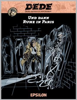 Dédé - Band 4: Und dann Ruhe in Paris