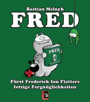Das Fredbuch - signiert von Bastian Melnyk!