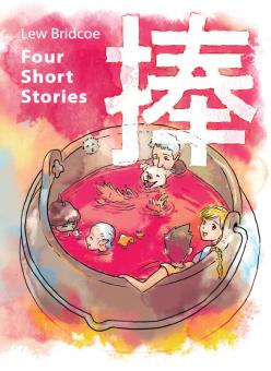 Four Short Stories - Lew Bridcoe