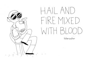 Hail and fire mixed with blood! - A6-Heft vom Hillerkiller