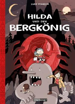 Hilda und der Bergkönig – Luke Pearson – ab ca 6 Jahre