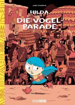 Hilda und die Vogelparade – Hardcover – Luke Pearson – ab ca 6 Jahre