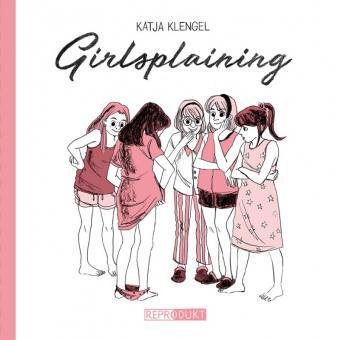 Girlsplaining – Katja Klengel