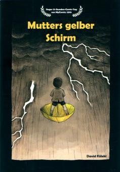 Mutters gelber Schirm - 12h-Comic von David Füleki