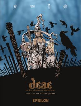 Deae - Eriks Deae ex machina Band 1: Jagd auf den Blauen Jaguar