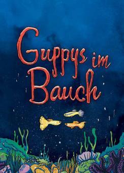 Guppys im Bauch - A5-Heft von Netolitzky, Stowasser, Yinfinity