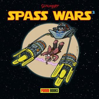 Spass Wars #3 - von Schlogger!