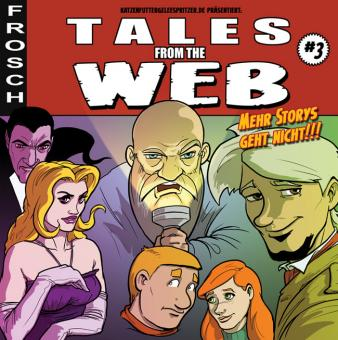 "Katzenfuttergeleespritzer ""Tales from the Web"" #3 - Mario Bühling"