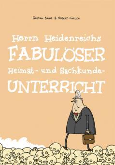 Herrn Heidenreichs fabulöser Heimat- und Sachkunde-Unterricht – ICOM Lobende Erwähnung 2016