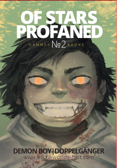 Of Stars Profaned #2 – Hannes Radke