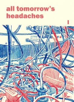All tomorrow's headaches #1 - Christopher Tauber