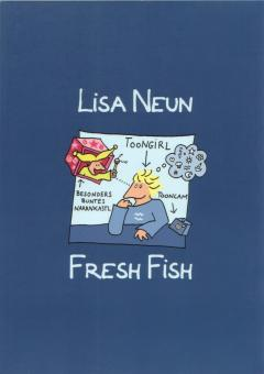 Fresh Fish - Lisa Neun