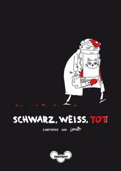 Schwarz, weiß, tot - Cartoons von Lapinot