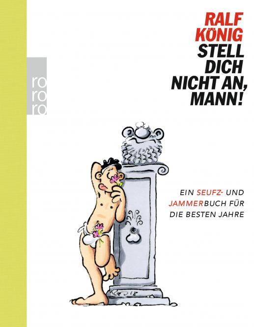 Stell dich nicht an, Mann – HC – Ralf König
