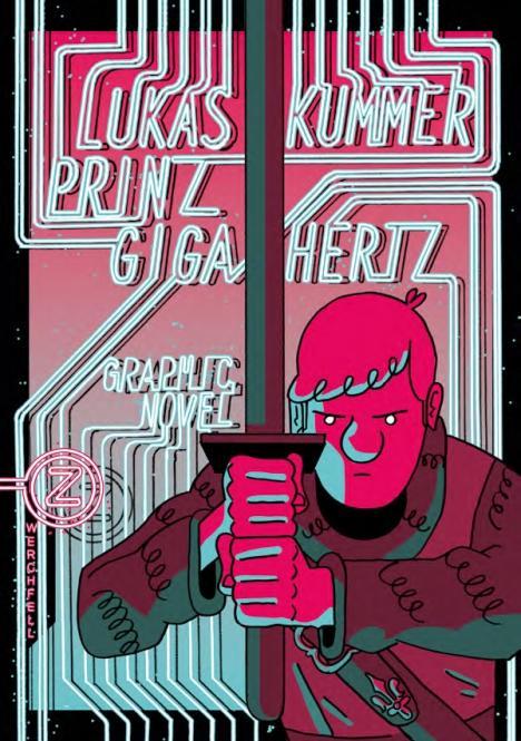 Prinz Gigahertz - Lukas Kummer